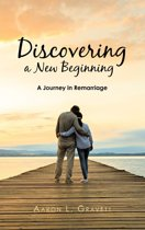 Discovering a New Beginning