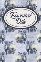 Gothic Roses and Skulls Aromatherapy Journal: A Workbook for Essential Oils Enthusiasts