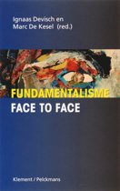 Fundamentalisme face to face