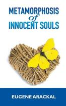 Metamorphosis of Innocent Souls