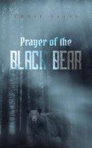 Prayer of the Black Bear