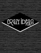 Crazy Ideas Notebook