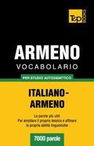 Vocabolario Italiano-Armeno Per Studio Autodidattico - 7000 Parole
