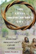 The Little Shepherd Boy's Gift
