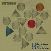 Rhythm Matter