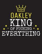 OAKLEY - King Of Fucking Everything