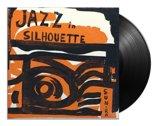 Jazz In Silhouette (LP)