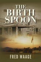 The Birth Spoon
