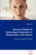 Research Model of Technology Integration in Mathematics and Science