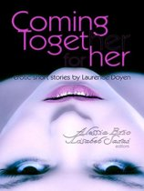 Coming Together: For Her