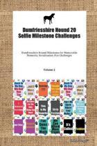 Dumfriesshire Hound 20 Selfie Milestone Challenges Dumfriesshire Hound Milestones for Memorable Moments, Socialization, Fun Challenges Volume 2