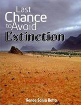 Last Chance to Avoid Extinction