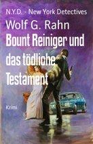 Bount Reiniger und das tödliche Testament