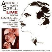 Arrau/Szell Live-Carnegie Hall