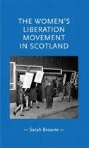 The Women'S Liberation Movement in Scotland