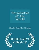 Universities of the World - Scholar's Choice Edition