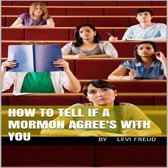 How To Tell If a Mormon Agrees With You