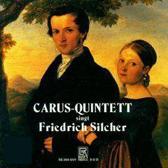 Carus Quintett - Carus-Quintett Singt Friedrich Silc