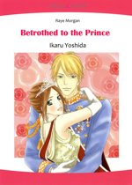 Betrothed to the Prince (Mills & Boon Comics)