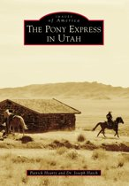 The Pony Express in Utah