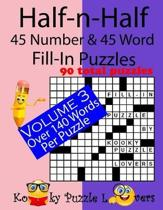 Half-N-Half Fill-In Puzzles, 45 Number & 45 Word Fill-In Puzzles, Volume 3