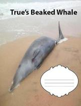 True's Beaked Whale Wide Ruled Line Paper Composition Book