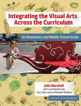 Integrating the Visual Arts Across the Curriculum