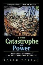 From Catastrophe to Power