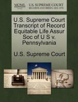 U.S. Supreme Court Transcript of Record Equitable Life Assur Soc of U S V. Pennsylvania