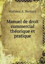 Manuel de Droit Commercial Th orique Et Pratique
