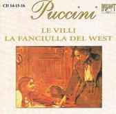Puccini: Le Villi / La Fanciulla Del West