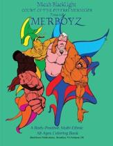 Court of the Diverse Mermaids Presents Merboyz