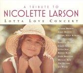 A Tribute To Nicolette Larson: Lotta Lova Concert