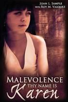 Malevolence Thy Name Is Karen