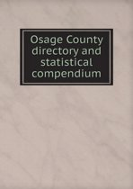 Osage County Directory and Statistical Compendium