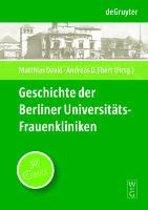 Geschichte Der Berliner Universit ts-Frauenkliniken