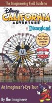 The Imagineering Field Guide to Disney California Adventure at Disneyland Resort