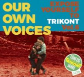 Our Own Voices 6 - Expose Yourself To Trikont