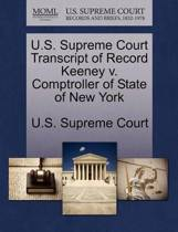 U.S. Supreme Court Transcript of Record Keeney V. Comptroller of State of New York