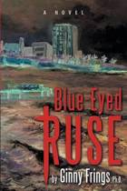 Blue-Eyed Ruse