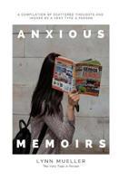 Anxious Memoirs