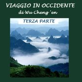 Viaggio in Occidente: Terza parte
