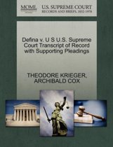 Defina V. U S U.S. Supreme Court Transcript of Record with Supporting Pleadings