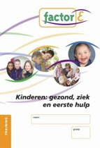 Factor-E Kinderen gezond, ziek en eerste hulp Training