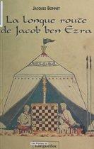 La Longue Route de Jacob ben Ezra