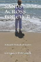 Sands Across Forever: A Heartfelt Book of Poetry