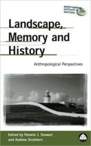 Landscape, Memory and History