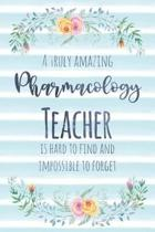 A Truly Amazing Pharmacology Teacher Is Hard to Find and Impossible to Forget