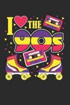90s: Ich liebe die 90er Jahre Retro Roller Blade Musik. Notizbuch liniert DIN A5 - 120 Seiten f�r Notizen, Zeichnungen, For