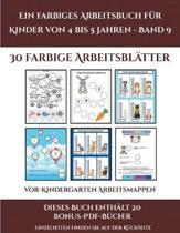 Vor-Kindergarten Arbeitsmappen (Ein Farbiges Arbeitsbuch Fur Kinder Von 4 Bis 5 Jahren - Band 9)